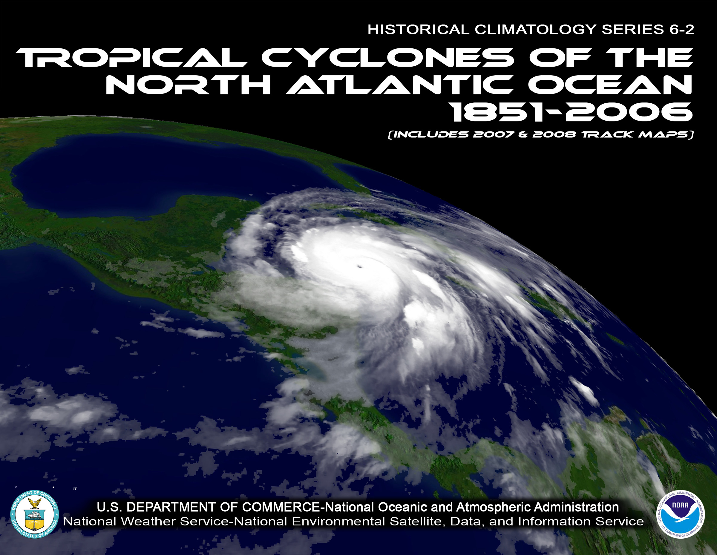 Image for Tropical Cyclones of the North Atlantic Ocean, 1851 - 2006 (HCS 6-2, UPDATE)